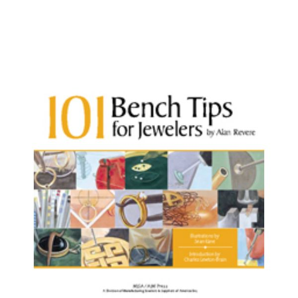 101 BENCH TIPS FOR JEWELERS-REVERE